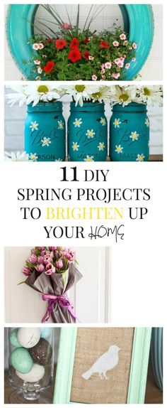 11 DIY Spring Projects to Brighten Your Home