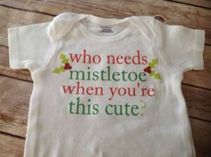 Custom made to order baby one piece. Made with your choice of text colors & wording. Christmas Xmas onesie one piece t shirt toddler baby infant child newborn kid naughty just a wee bit naughty list mistletoe cute kisses kiss