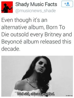 Shady Music Facts with Lana Del Rey #LDR lol