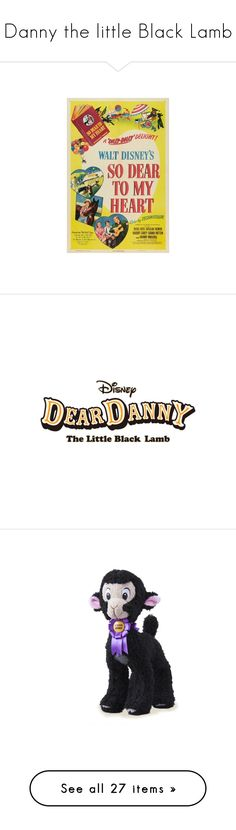 """Danny the little Black Lamb"" by meri-dawn ❤ liked on Polyvore featuring disney, disneycharacter and deardanny"