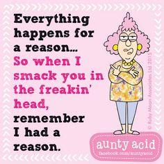 Remember that... #AuntyAcidWOW