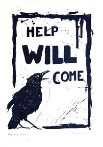 "Reassuring Raven by champignons.co.uk  // ""I was reading a little book called 'the Buddha's law amongst the Birds' and was rather taken by what the Raven said. Unlike western birds always threatening us with menacing nevermores, he said 'help will come'. So I made it into a poster."""