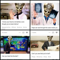 This is awesome, from their song Cirice Ghost Papa, Ghost Bc, Funny Pix, Funny Stuff, Hilarious, Metal Meme, Band Ghost, Ghost And Ghouls, Ghost Pictures