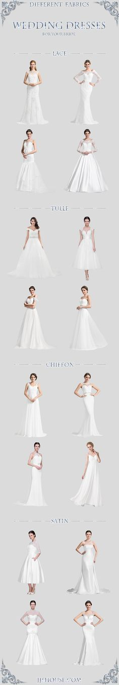 Different Fabrics Wedding Dresses, Choose one  FOR YOUR BRIDE ! #Weddingdress