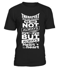 Therapist Mom and Daughter  => Check out this shirt or mug by clicking the image, have fun :) Please tag, repin & share with your friends who would love it. #Therapistmug, #Therapistquotes #Therapist #hoodie #ideas #image #photo #shirt #tshirt #sweatshirt #tee #gift #perfectgift #bi
