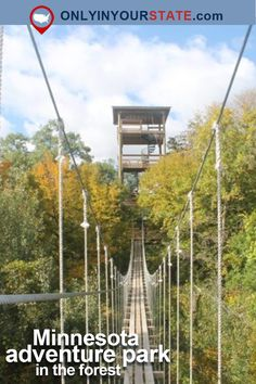 Travel | Minnesota | Adventure Park | Outdoor | Challenge | Bucket List | Family Friendly