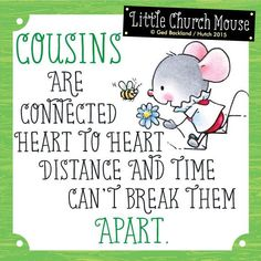 38 Best Cousins Reunion Images Cousins Quote Family Cousins Quotes