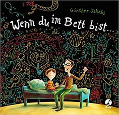 Wenn du im Bett bist ...: Amazon.de: Günther Jakobs: Bücher