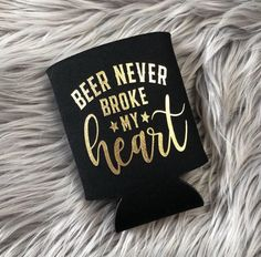 Beer Never Broke My Heart can cooler Country music cooler Cricut Tutorials, Cricut Ideas, Cricut Craft, Country Music, Beer Cooler, Beer Humor, Vinyl Projects, Circuit Projects, Cool Countries