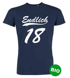 Endlich 18 - T-Shirt zum 18. Geburtstag