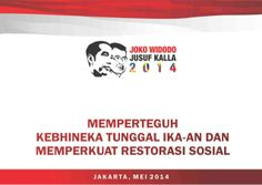 Kebudayaan bhineka tunggal ika pandangan capres jokowi jk by ARBIB Group Indonesia via slideshare http://www.slideshare.net/arbib/