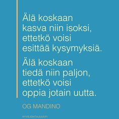 Finnish Words, Quotes About Everything, More Words, Story Of My Life, Life Inspiration, Funny Texts, Feel Good, Motivational Quotes, Poems