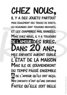 Affiche - Règle de vie 'Chez Nous'- texte à télécharger Quote Citation, Positive Attitude, Positive Quotes, Cool Words, Decir No, Quotations, Affirmations, Inspirational Quotes, Wisdom