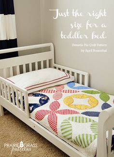 For Gracie's Big Girl room? In Aneela Hoey's new Hello Petal line. Sweetie Pie Quilt Pattern by Prairie Grass Patterns