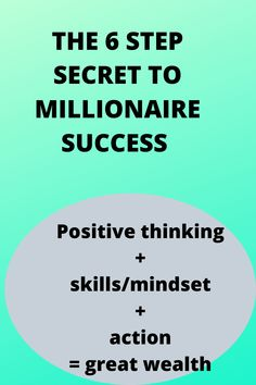 THE 6 STEP SECRET TO MILLIONAIRE SUCCESS Make Money Online, How To Make Money, Thinking Skills, Growth Mindset, Passive Income, Law Of Attraction, Wealth, Success, Positivity