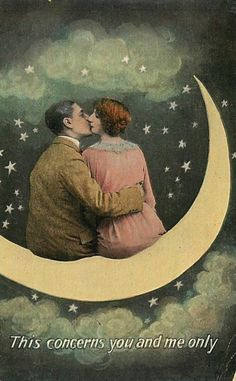 This concerns you and me only Vintage Moon, Vintage Art, Vintage Images, Vintage Kiss, Vintage Paper, Retro, Kiss Art, Moon Photos, Sun Moon Stars