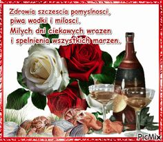 Wine Bottle Images, Beautiful Roses, Whisky, Decoupage, Happy Birthday, Greeting Cards, Humor, Postcards, Dancing