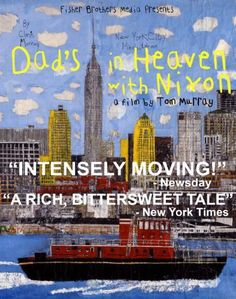 Dad's in Heaven with Nixon DVD ~ Tom Murray