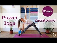 Power JOGA | Začiatočníci | 35 min - YouTube Health Fitness, Victoria, Yoga, Workout, Youtube, Sports, Instagram, Hs Sports, Work Out