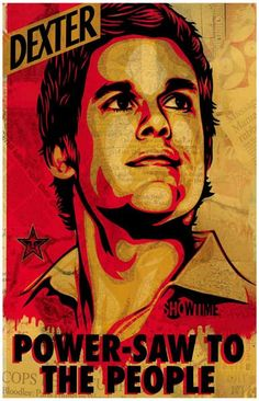 Dexter Power-Saw to the People TV Show Poster 11x17