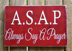 Rustic Wood Sign Religious Gift Scripture Prayer Signs Praying ASAP  – Signs Of Love Co.
