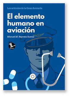 Great bustard's flight: Nuevo libro del Blog: El elemento humano en aviaci... Blog, Movie Posters, Libros, Film Poster, Blogging, Billboard, Film Posters