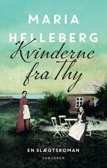 Kvinderne fra Thy a book by Maria Helleberg — Bookmate