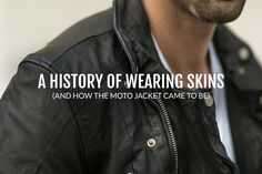 Rogue leather motorcycle jacket and the history of leather jackets