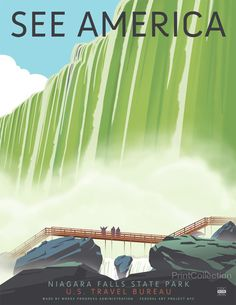 "See America poster celebrating the Niagara Falls State Park in New York. Celebrating one of the most impressive natural wonders of the world. Illustration by Steven Thomas in 2013. This is one of a series of 10 posters under the ""Works Progress Administration (WPA), ""See America"" poster series commissioned by Print Collection, in the spirit of the 1930's originals featuring many of America's most notable landmarks."