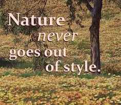 about nature quotes - Αναζήτηση Google