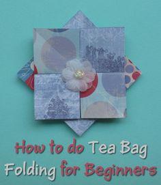 Tea Bag Folding Instructions for Beginners Paper Craft
