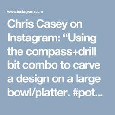 "Chris Casey on Instagram: ""Using the compass+drill bit combo to carve a design on a large bowl/platter. #potsinaction #pottery #ceramics #ceramic #conesix #contemporaryceramics #keramik #セラミックス #陶器 #קֵרָמִיקָה #céramique #cerámica #陶瓷 #도기류 #도예 #keramikk #chriscaseyart #Albuquerque #newmexico #carving #cropcircles #abstract #sgraffito #drillbit #compass #workinprogress #abstractart #underglaze #platter #blue"""