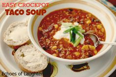 Echoes of Laughter: Easy Crockpot Taco Soup