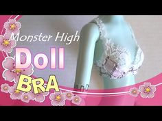 How to make a miniature doll bra for Monster High dolls - Doll Lingerie - YouTube