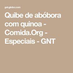 Quibe de abóbora com quinoa - Comida.Org - Especiais - GNT