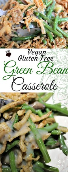 This vegan gluten free green bean casserole is so delicious, you with think it's the recipe that your grandma used to use! You really don't need gluten or dairy to make this casserole creamy and delicious! thehiddenveggies.com
