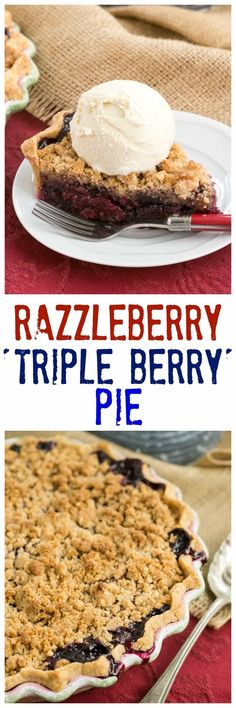 Razzleberry Pie or Triple Berry Pie - A delectable triple berry pie with a sweet, buttery crumb topping #pie #berries #razzleberry #berrypie