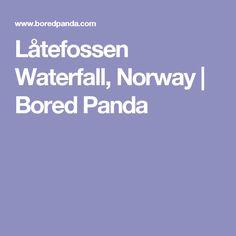 Låtefossen Waterfall, Norway | Bored Panda