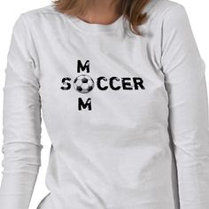 Soccer Mom T-shirts from http://www.zazzle.com/soccer+mom+gifts