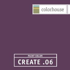 Colorhouse CREATE .06:  The color of passion. A deep and daring hue. Drama with a sense of humor. Use in dining rooms and powder rooms.