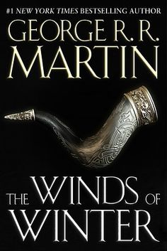 "George R.R. Martin Has Released An Excerpt From ""The Winds Of Winter""...waiting....waiting..."