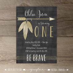 Be Brave Chalkboard and gold tribal birthday party invitations! • Feather and Arrows By purchasing this listing you will receive a printable digital