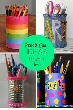 Pencil Can Ideas for Your Desk - Photo credit: Crafts by Amanda