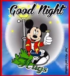 Disney Good Night Quote mickey mouse goodnight good night goodnight quotes goodnight quote goodnite