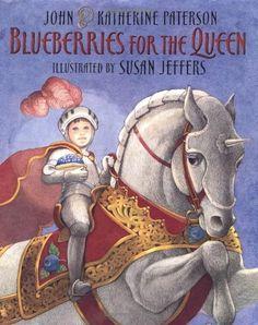 Blueberries for the Queen: Katherine Paterson, John Paterson, Susan Jeffers… Katherine Paterson, Susan Jeffers, Queen Wilhelmina, Children's Book Week, Preschool Books, Stories For Kids, Used Books, Childrens Books, Netherlands