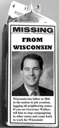 Has anyone seen @ScottWalker? He has been reported missing from #Wisconsin. #union #wipolitics #wiunion #nhpolitics