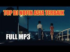 Download Lagu Dj, Top Dj, Album, Youtube, Videos, Music, Youtubers, Video Clip