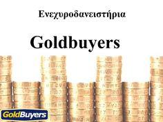 Goldbuyers  Η Goldbuyers είναι μια εταιρεία με ευρύ δίκτυο καταστημάτων στην αγορά χρυσού σε όλη την Ελλάδα. Στο ενεχυροδανειστήριο που θα επισκεφθείτε το εξειδικευμένο προσωπικό μας θα εκτιμήσει το αντικείμενο σας και θα σας δώσει μέχρι και το 70% της αξίας του.