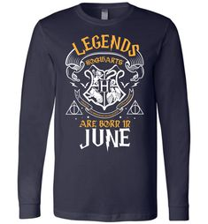 Legends Are Born In June Canvas Long Sleeve T-Shirt https://www.muggleland.com/product/legends-are-born-in-june-canvas-long-sleeve-t-shirt/ Legends Are Born In June Canvas Long Sleeve T-Shirt is the special design for Harry Potter fans who are born in June. Legends Are Born In June Canvas ...