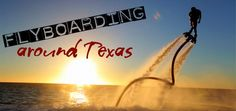 The coolest new water sport to hit the Texas skies... Flyboarding!! Read more about it here: http://blog.tourtexas.com/blog/the-texas-travelin-man-2/the-coolest-new-water-sport-to-hit-the-texas-skies